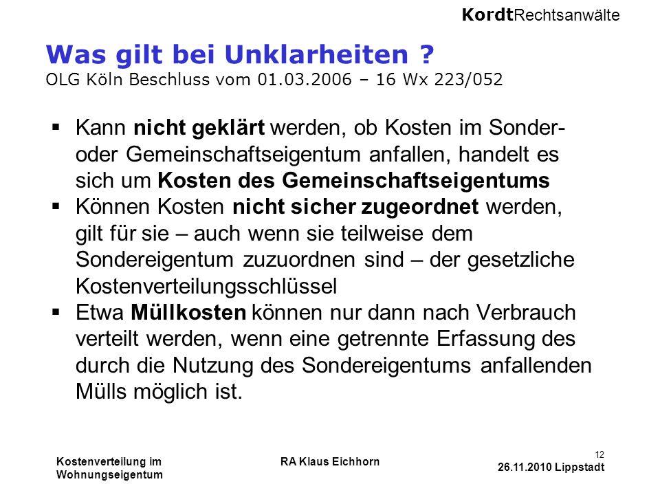 Was gilt bei Unklarheiten. OLG Köln Beschluss vom 01. 03