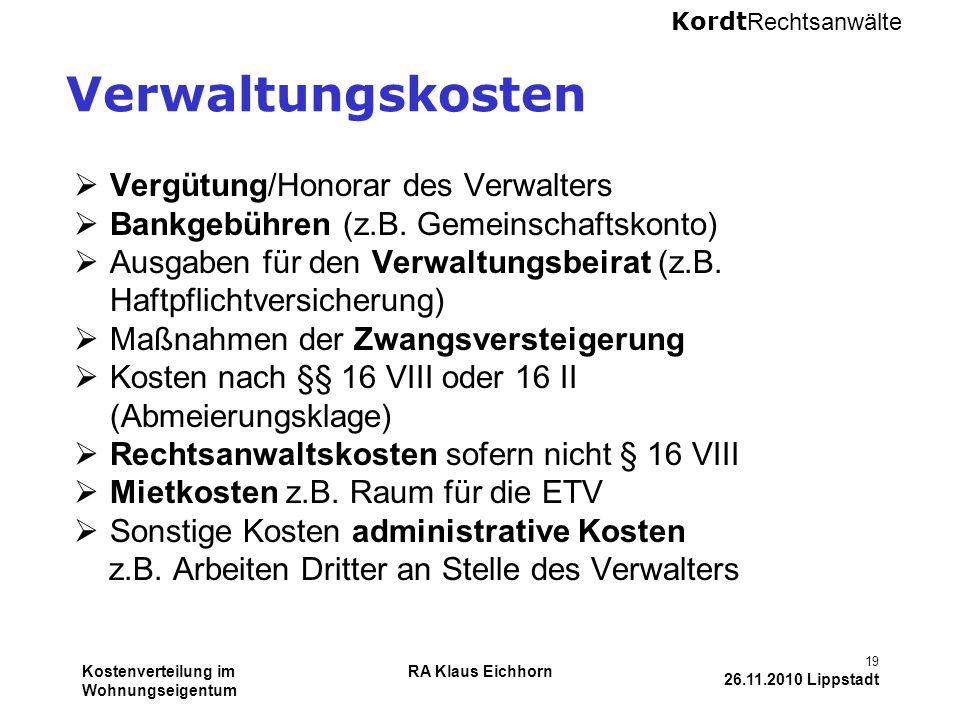 Verwaltungskosten Vergütung/Honorar des Verwalters