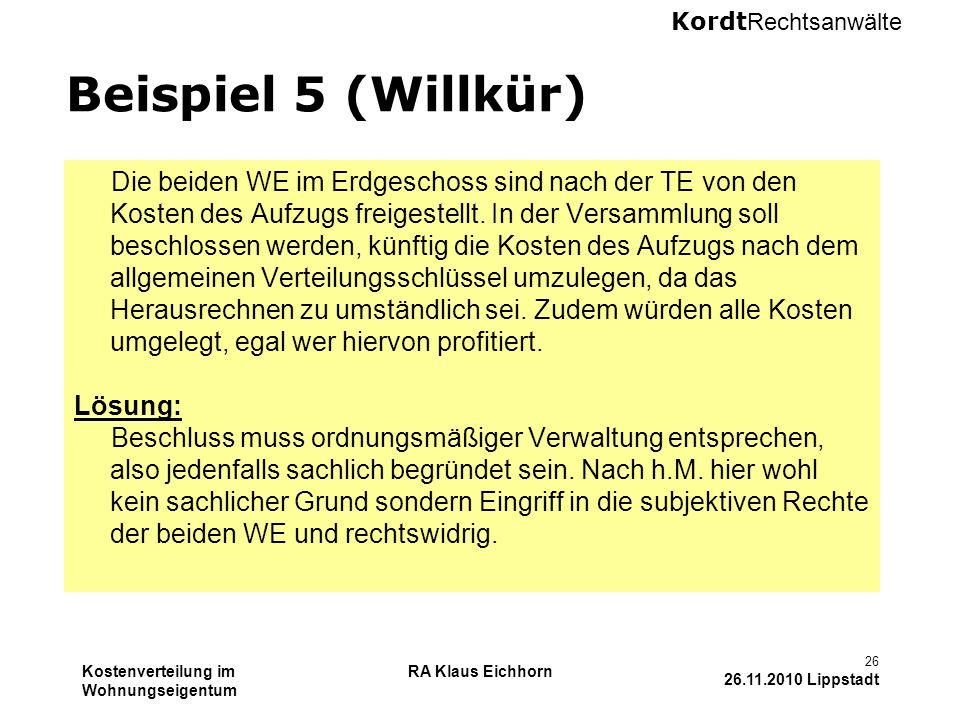 Beispiel 5 (Willkür)