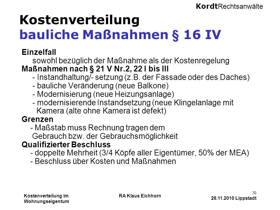 Kostenverteilung bauliche Maßnahmen § 16 IV
