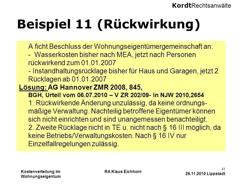 Beispiel 11 (Rückwirkung)