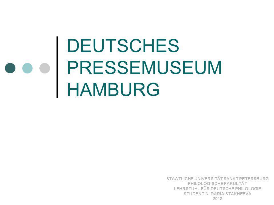 DEUTSCHES PRESSEMUSEUM HAMBURG