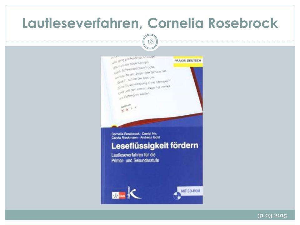 Lautleseverfahren, Cornelia Rosebrock