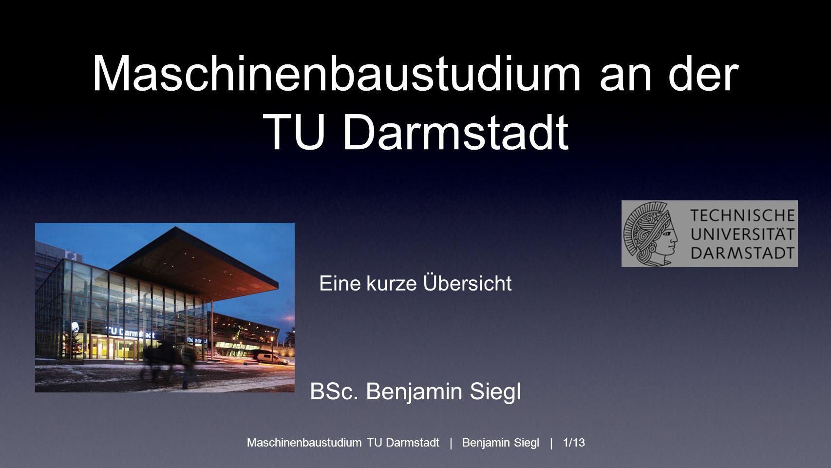 Maschinenbaustudium an der TU Darmstadt