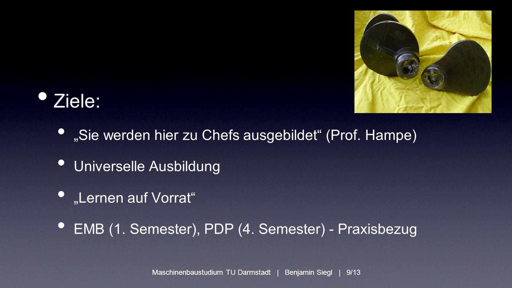 Maschinenbaustudium TU Darmstadt | Benjamin Siegl | 9/13