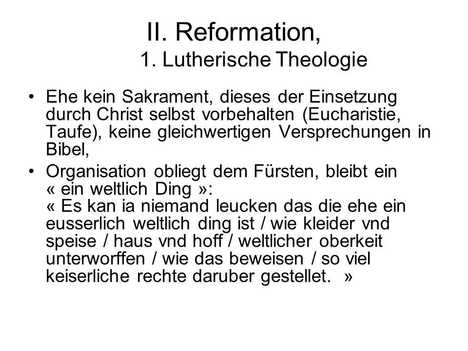 II. Reformation, 1. Lutherische Theologie