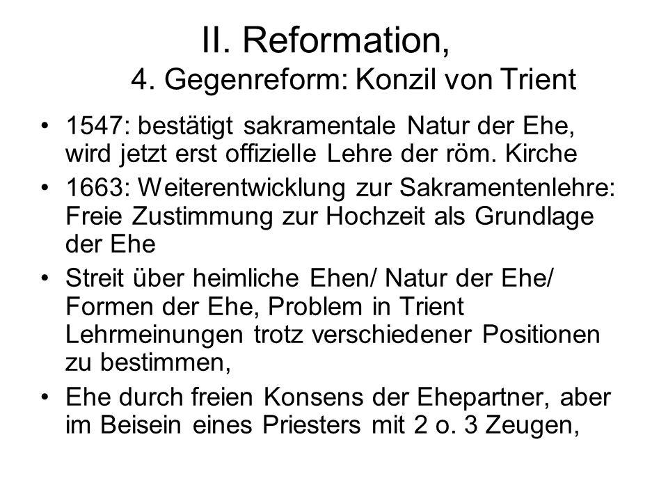 II. Reformation, 4. Gegenreform: Konzil von Trient