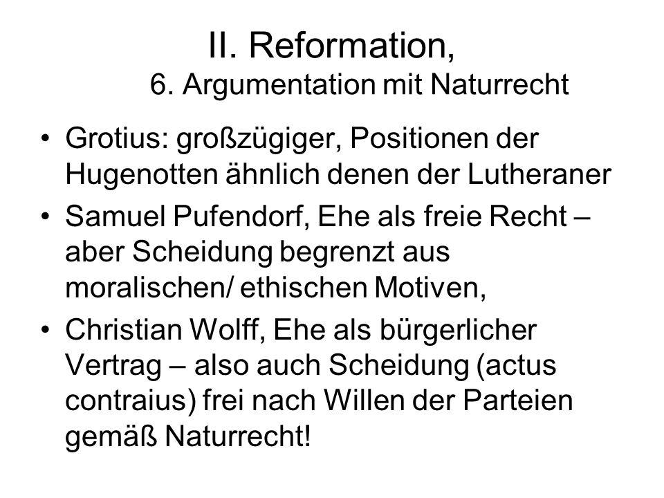 II. Reformation, 6. Argumentation mit Naturrecht