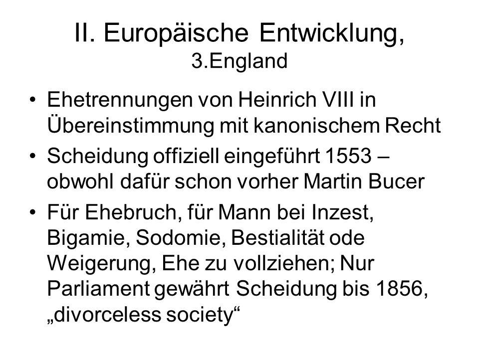 II. Europäische Entwicklung, 3.England