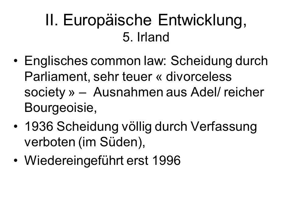 II. Europäische Entwicklung, 5. Irland