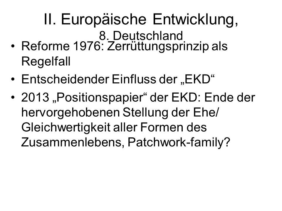 II. Europäische Entwicklung, 8. Deutschland