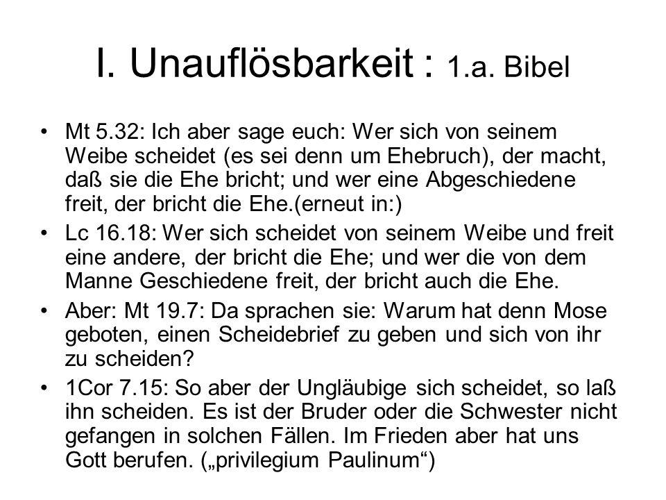 I. Unauflösbarkeit : 1.a. Bibel