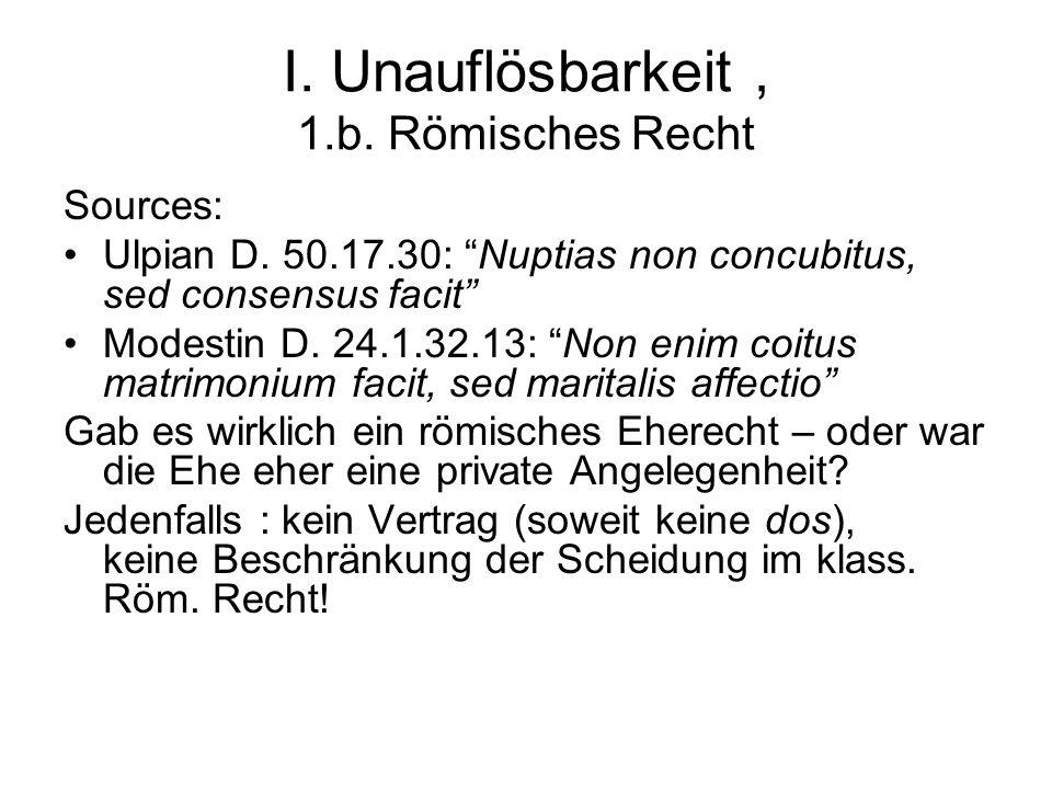 I. Unauflösbarkeit , 1.b. Römisches Recht