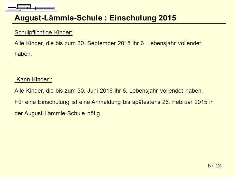 August-Lämmle-Schule : Einschulung 2015