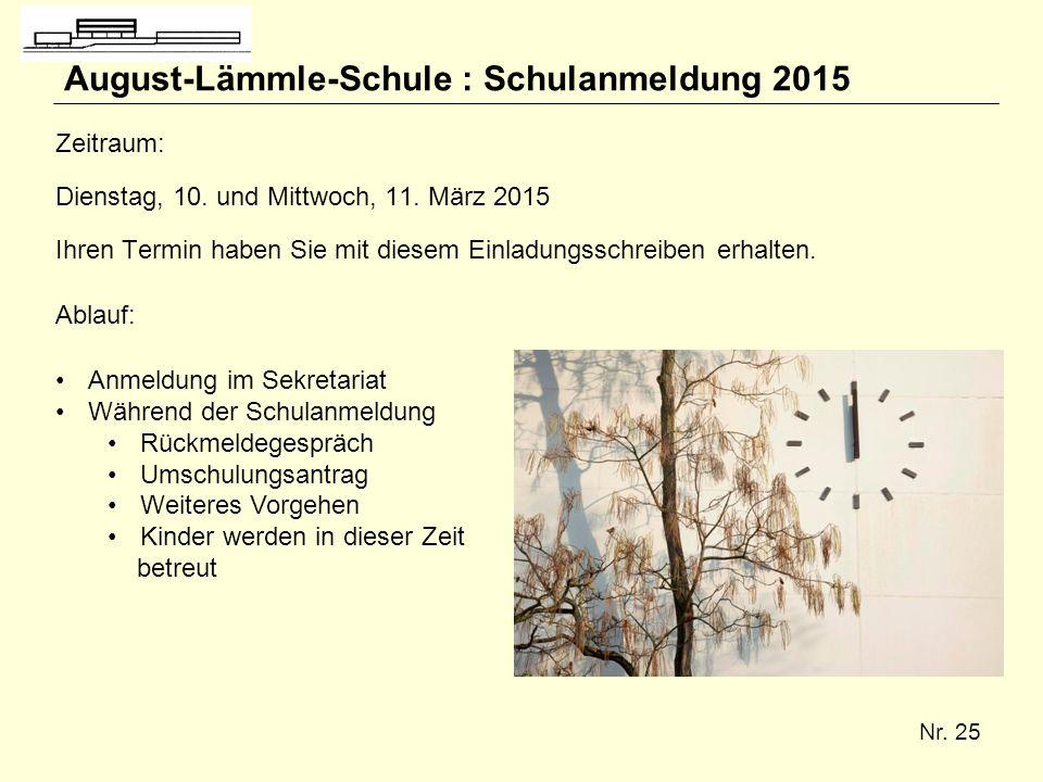 August-Lämmle-Schule : Schulanmeldung 2015