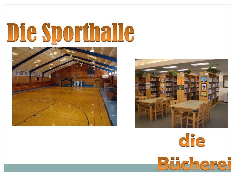 Die Sporthalle die Bücherei