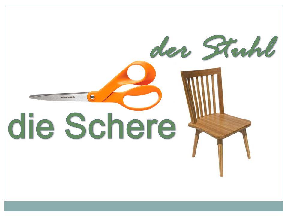 der Stuhl die Schere