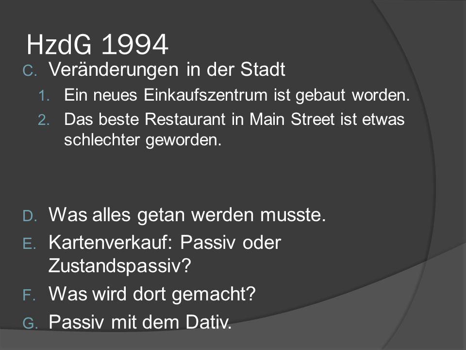 HzdG 1994 Veränderungen in der Stadt Was alles getan werden musste.