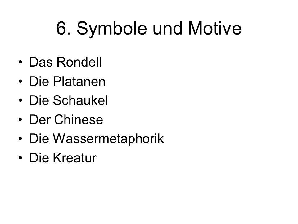 6. Symbole und Motive Das Rondell Die Platanen Die Schaukel