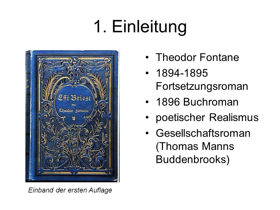 1. Einleitung Theodor Fontane 1894-1895 Fortsetzungsroman