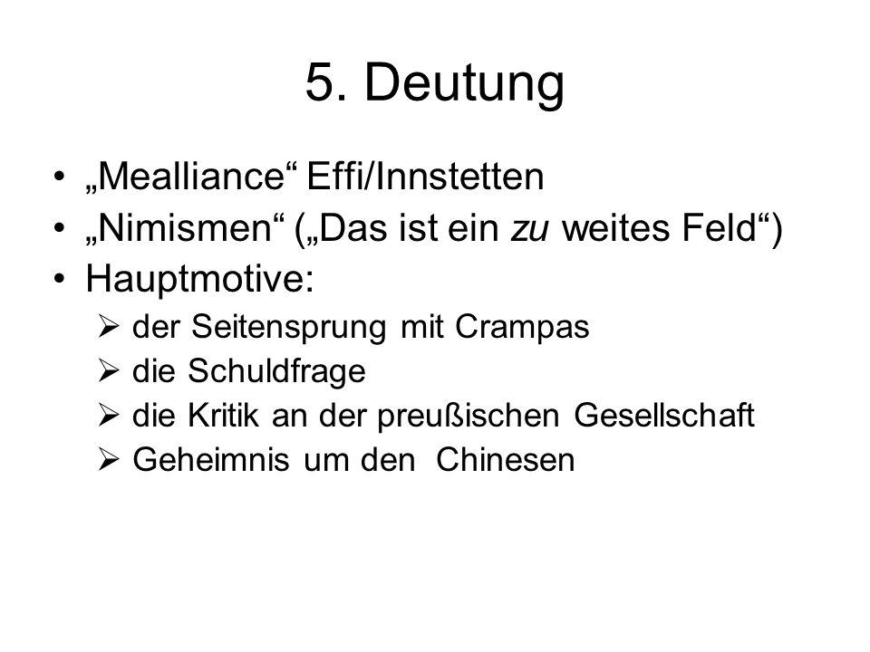 "5. Deutung ""Mealliance Effi/Innstetten"