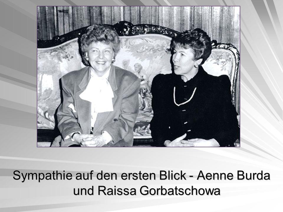 Sympathie auf den ersten Blick - Aenne Burda und Raissa Gorbatschowa