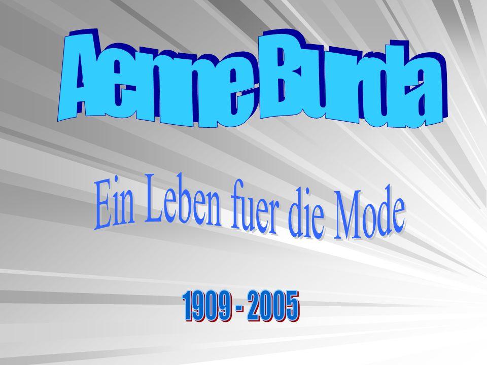 Aenne Burda Ein Leben fuer die Mode 1909 - 2005