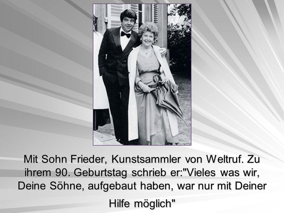 Mit Sohn Frieder, Kunstsammler von Weltruf. Zu ihrem 90