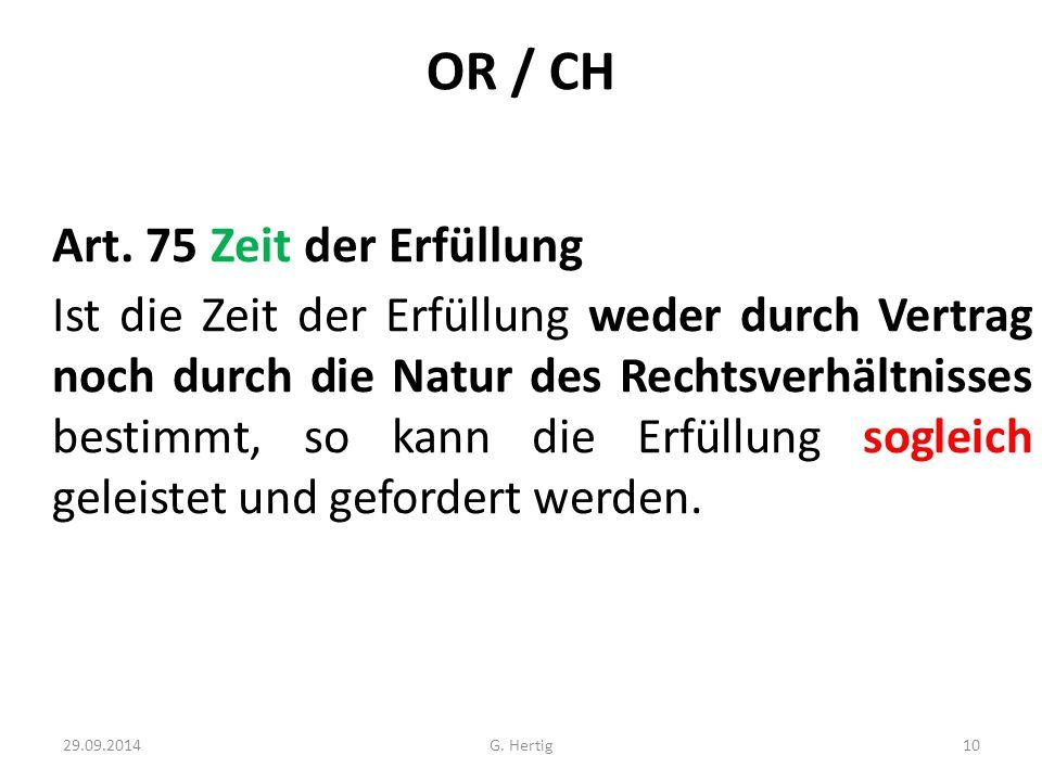 OR / CH Art. 75 Zeit der Erfüllung