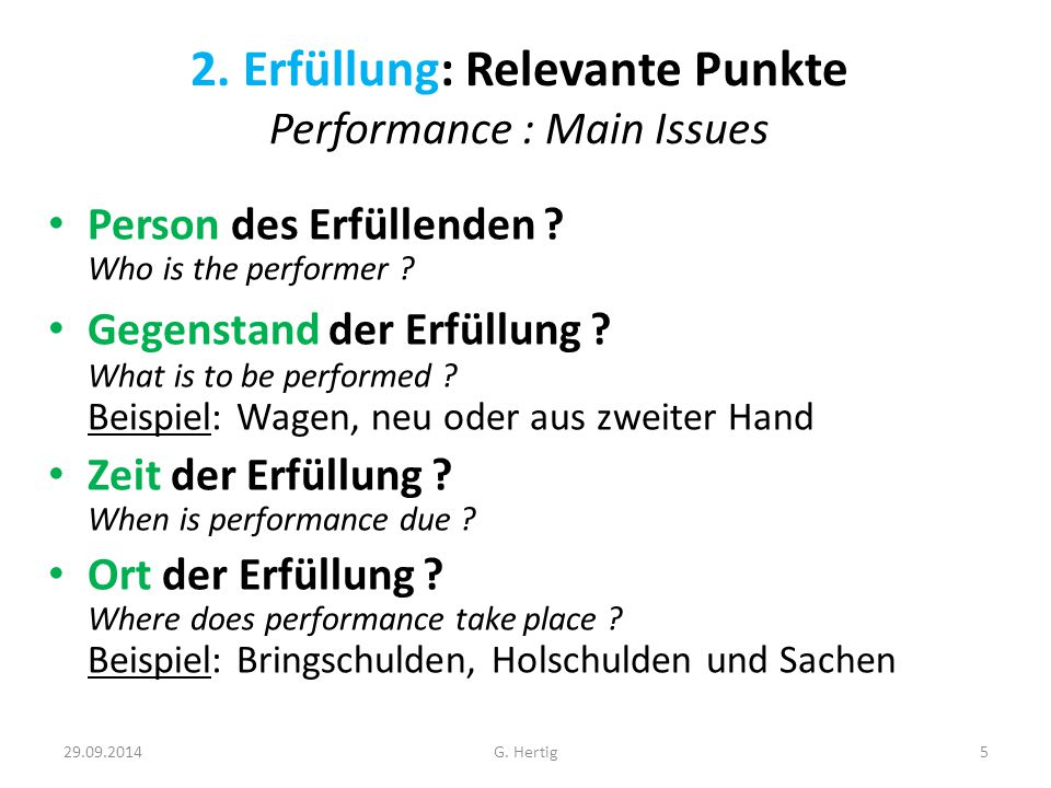 2. Erfüllung: Relevante Punkte Performance : Main Issues