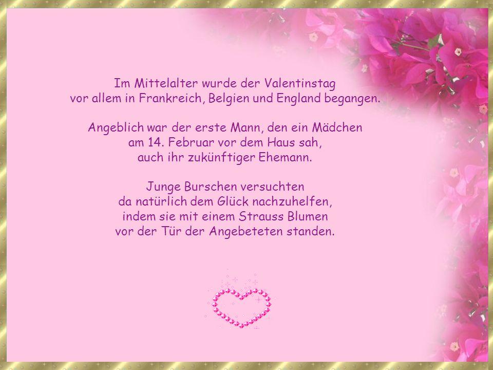 Im Mittelalter wurde der Valentinstag