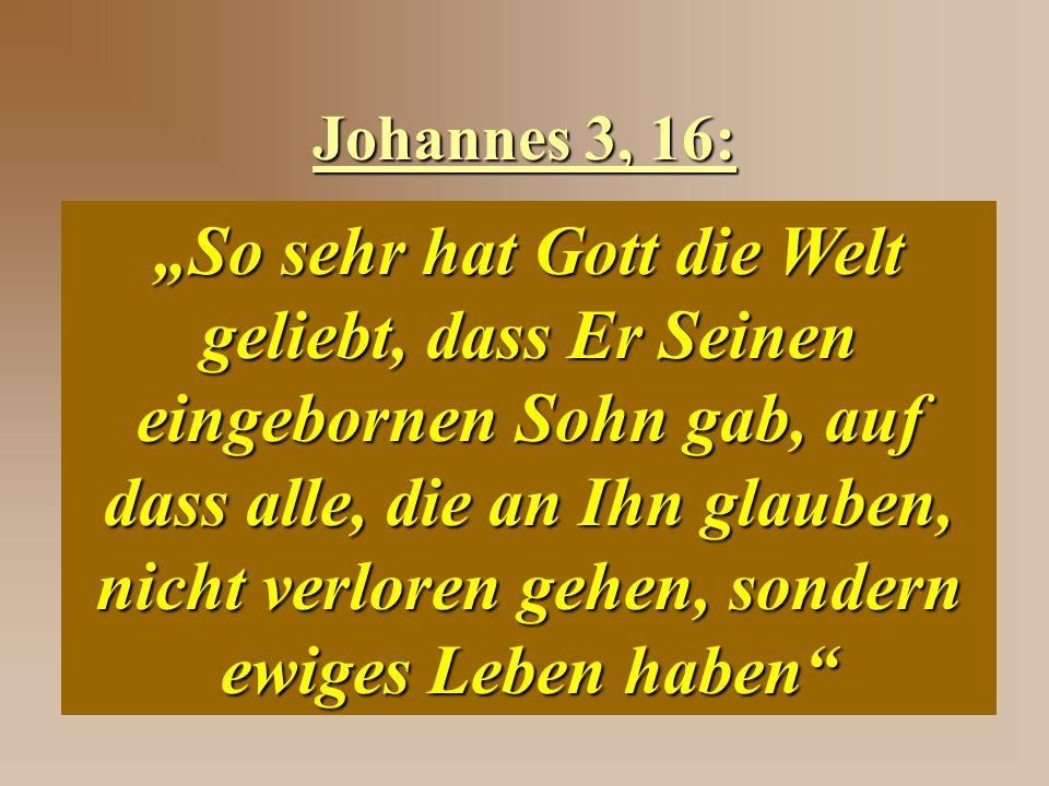 Johannes 3, 16: