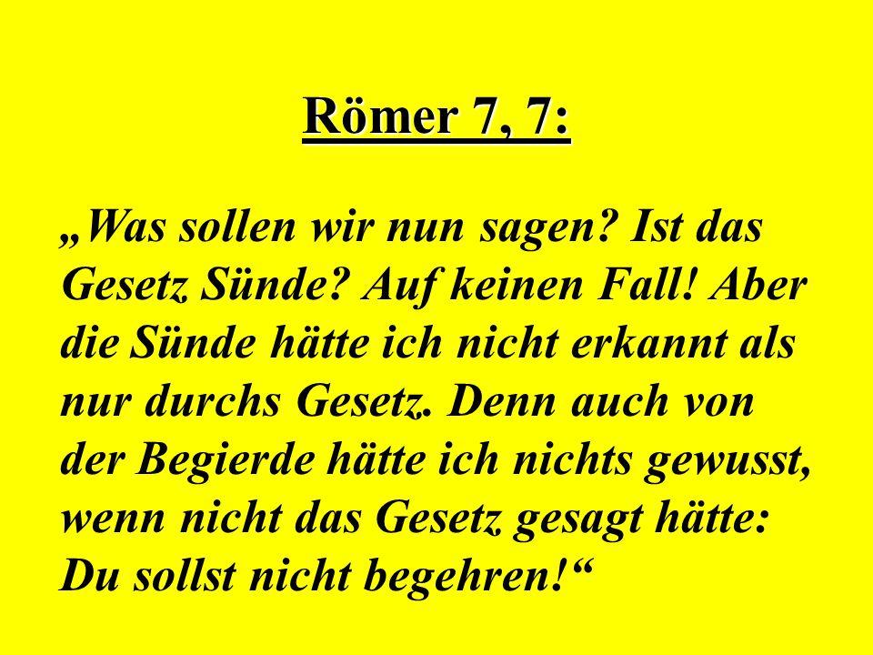 Römer 7, 7: