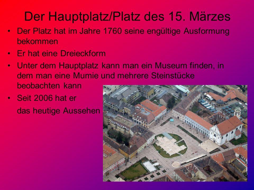 Der Hauptplatz/Platz des 15. Märzes