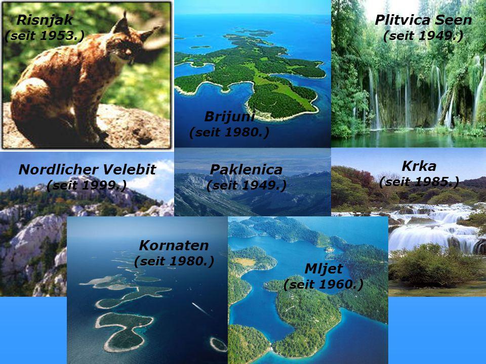Nationalparks Risnjak Plitvica Seen Brijuni (seit 1980.) Krka