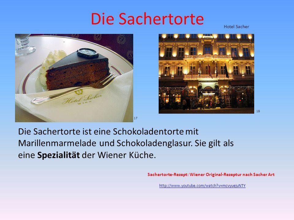 Die Sachertorte Hotel Sacher. 18. 17.