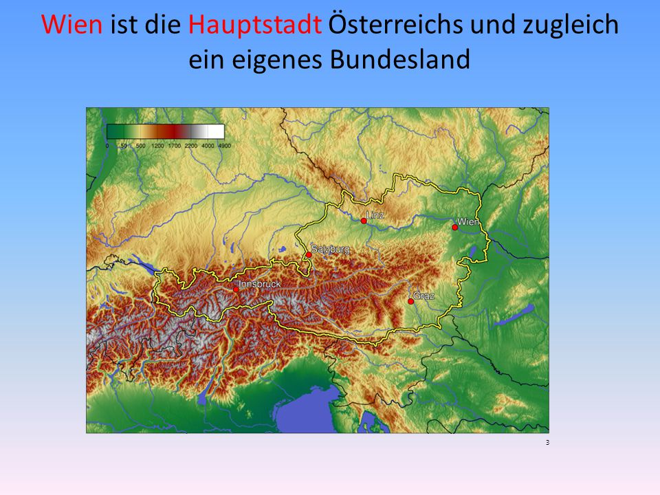Wien ist die Hauptstadt Österreichs und zugleich ein eigenes Bundesland