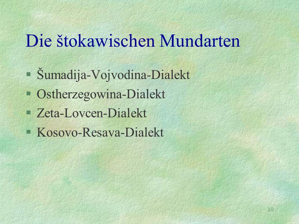 Die štokawischen Mundarten