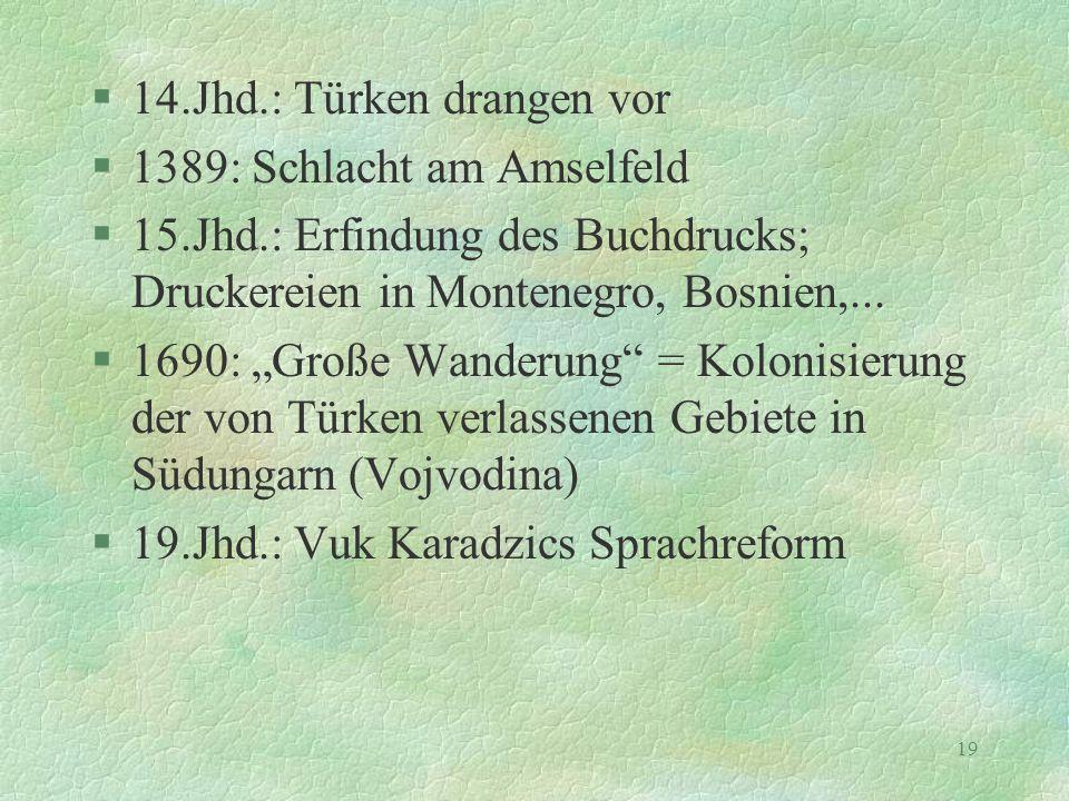 14.Jhd.: Türken drangen vor