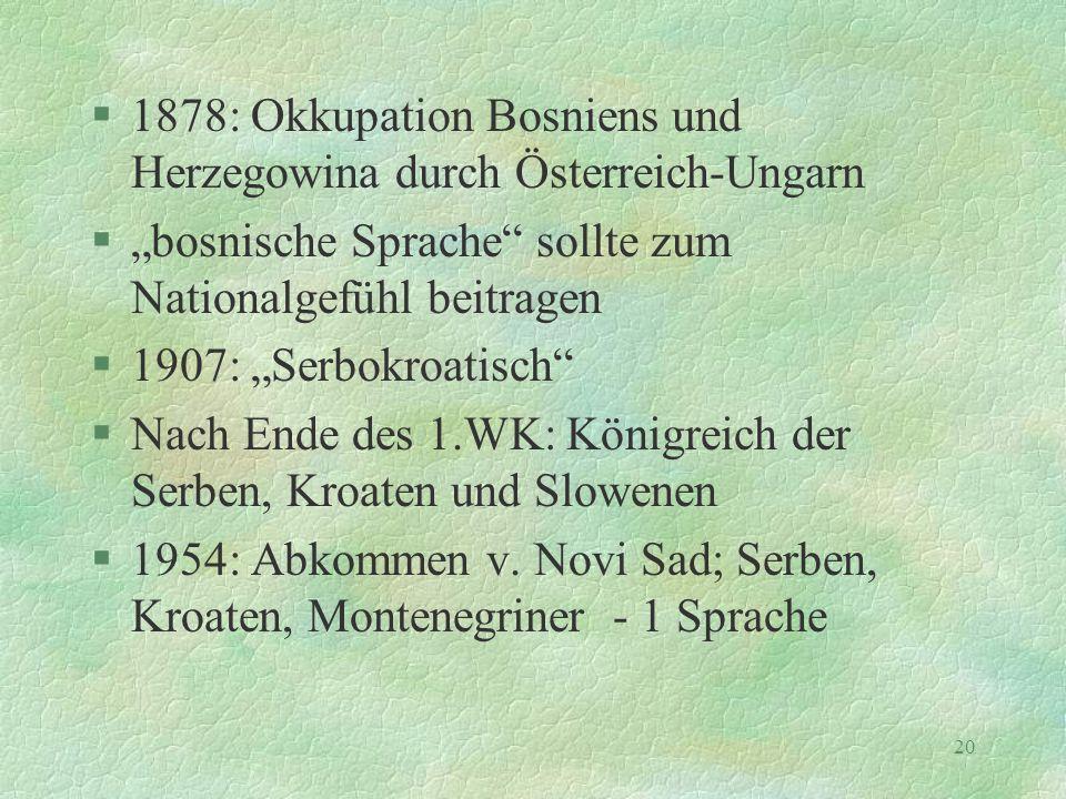 1878: Okkupation Bosniens und Herzegowina durch Österreich-Ungarn