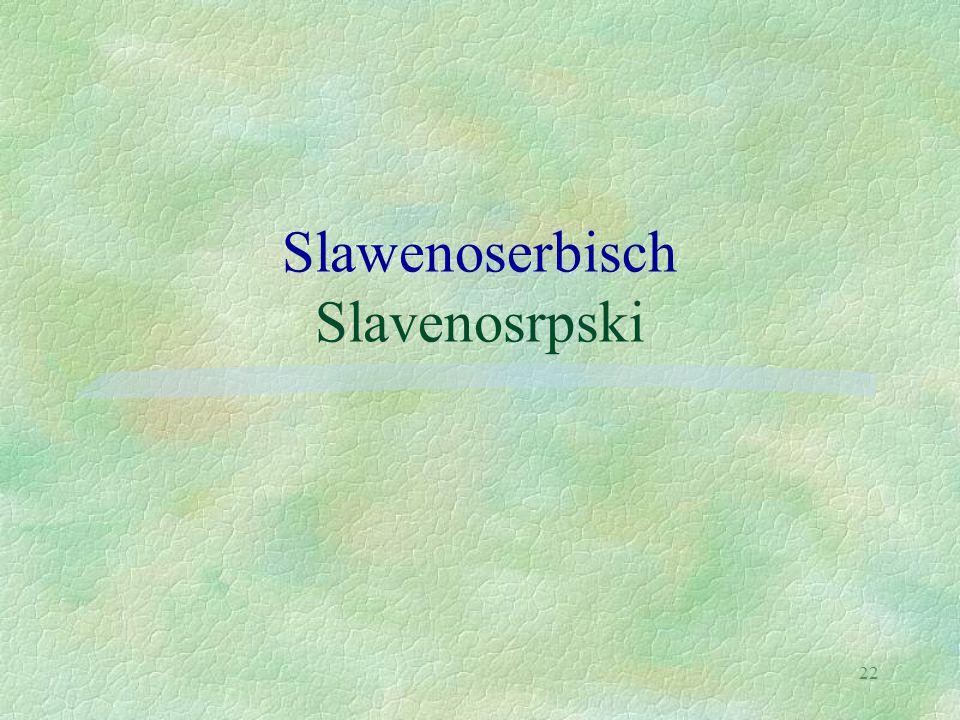 Slawenoserbisch Slavenosrpski