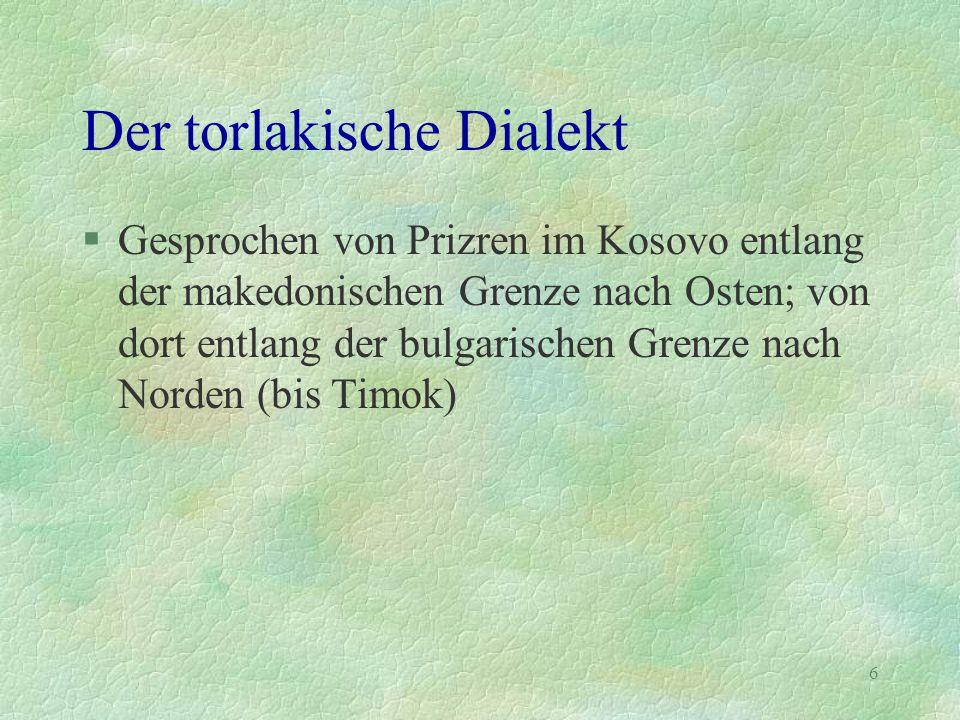Der torlakische Dialekt