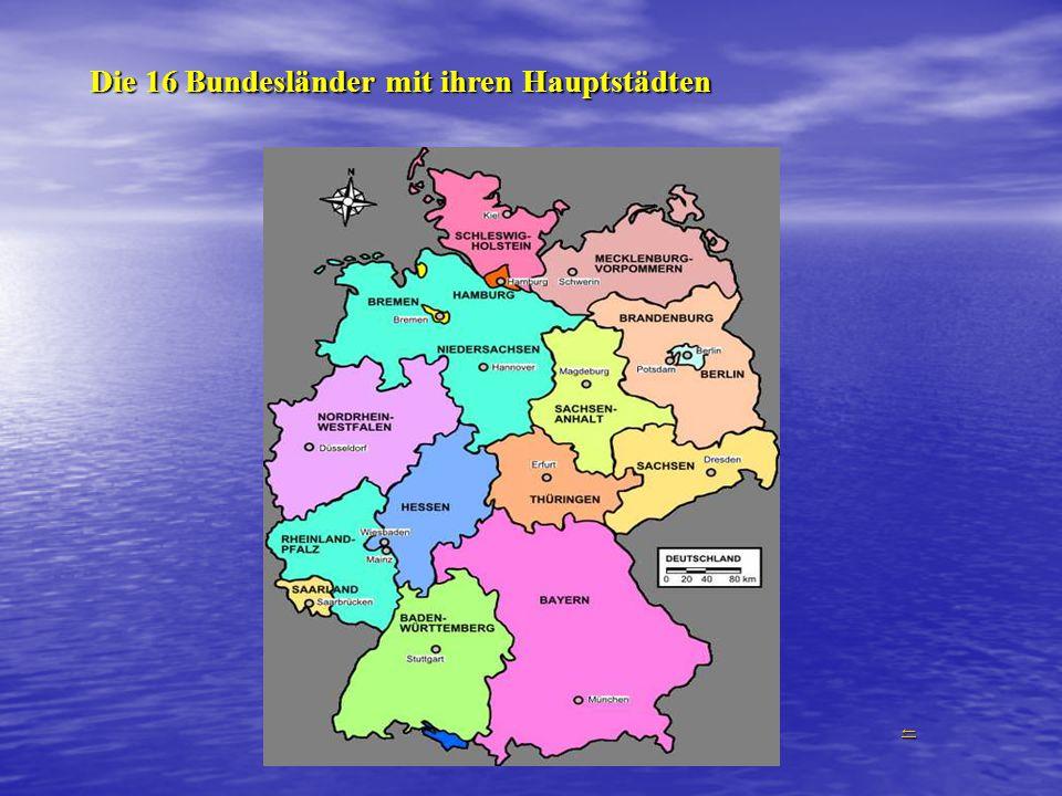 Die 16 Bundesländer mit ihren Hauptstädten