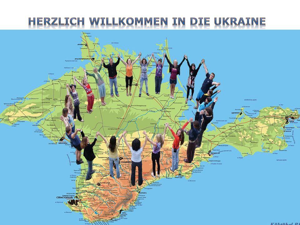 Herzlich willkommen in die Ukraine