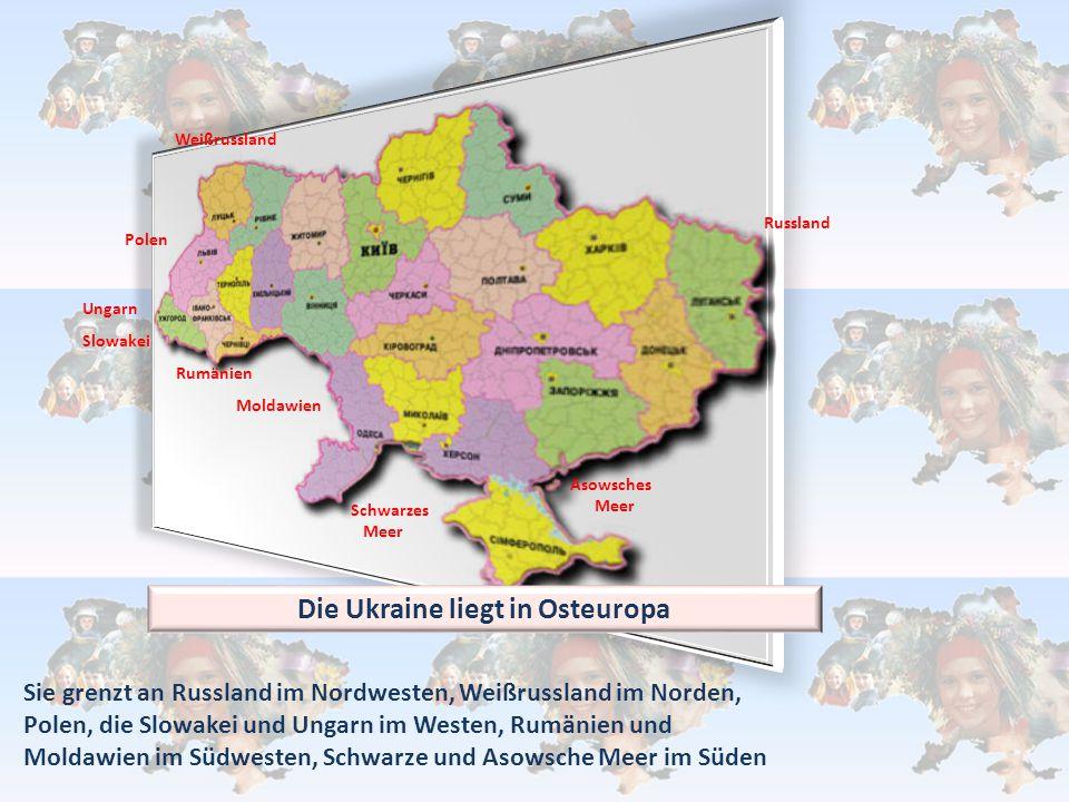 Die Ukraine liegt in Osteuropa