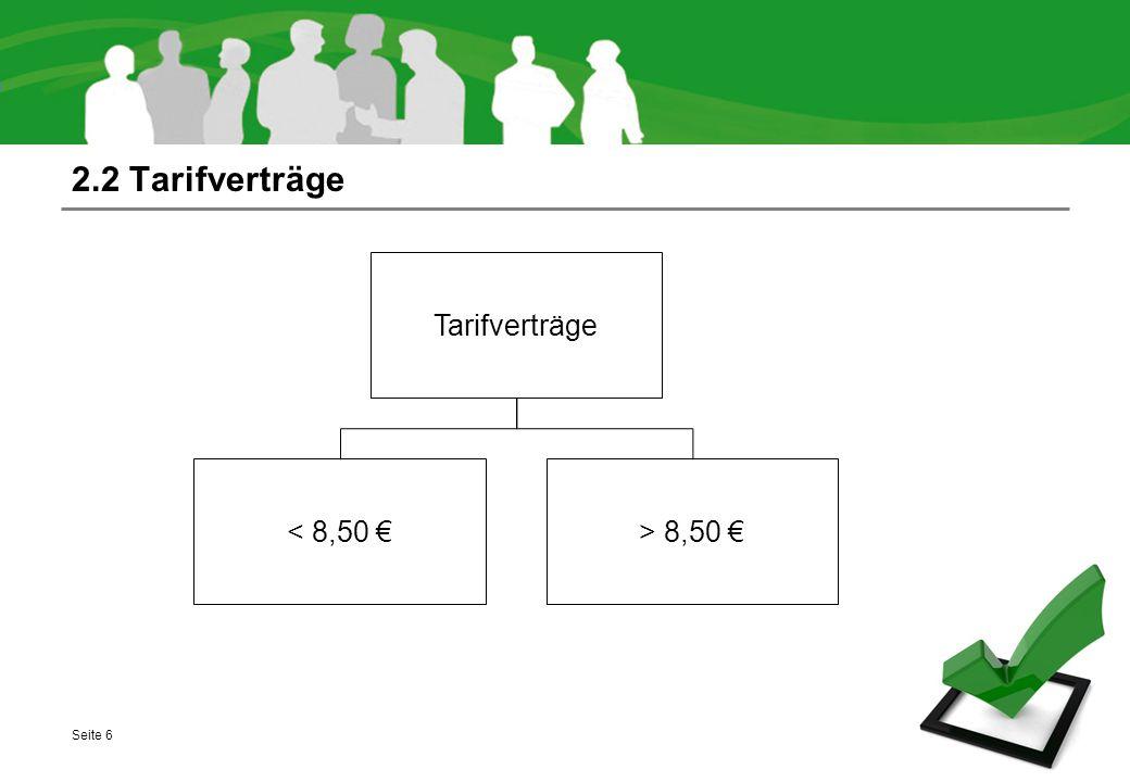 2.2 Tarifverträge Tarifverträge < 8,50 € > 8,50 €