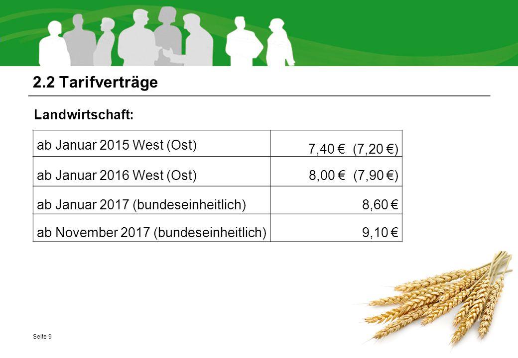 2.2 Tarifverträge Landwirtschaft: ab Januar 2015 West (Ost)