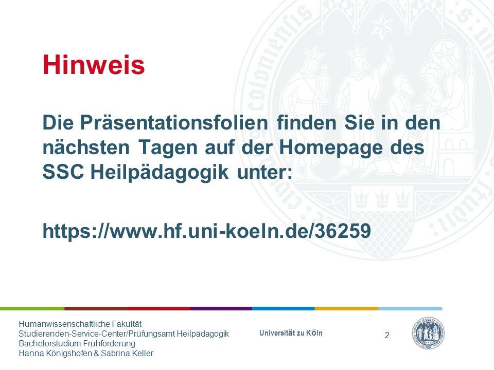 Hinweis Die Präsentationsfolien finden Sie in den nächsten Tagen auf der Homepage des SSC Heilpädagogik unter: https://www.hf.uni-koeln.de/36259