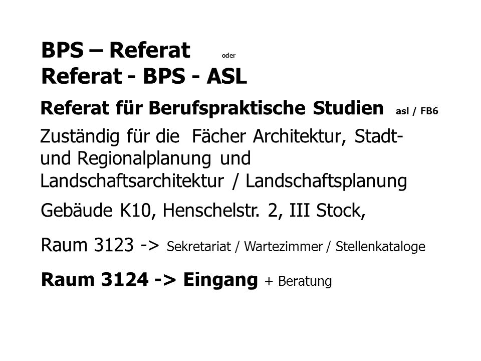 BPS – Referat oder Referat - BPS - ASL
