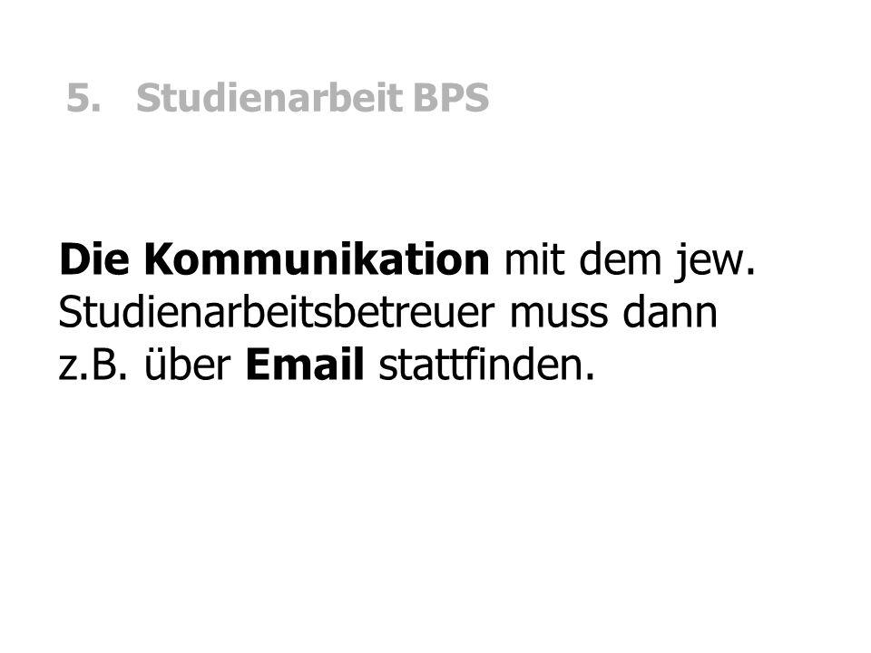5. Studienarbeit BPS Die Kommunikation mit dem jew.